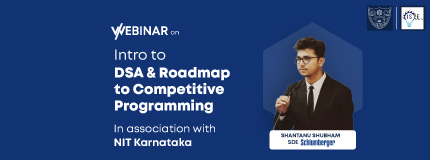 Intro to DSA & Roadmap to Competitive Programming   National Institute of Technology Karnataka, Surathkal