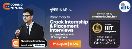 Roadmap to crack Placements and Internships Interviews | International Institute of Information Technology Bangalore (IIITB)