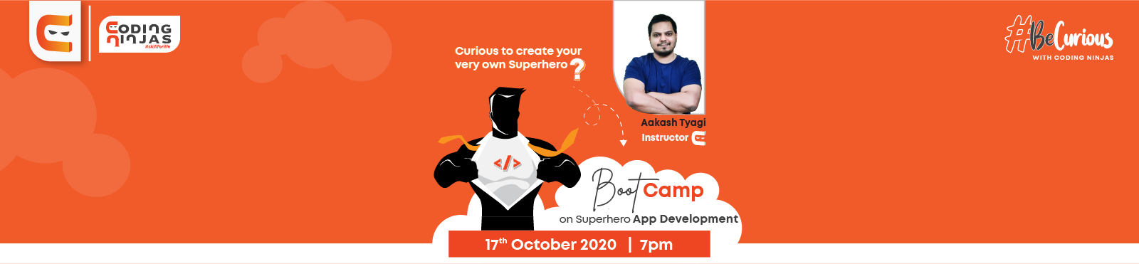 Boot Camp on How to Build a SuperMan App