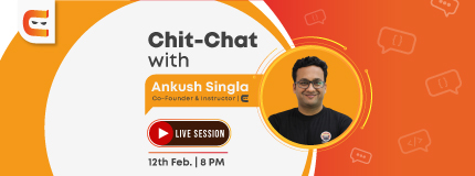 Live Chit Chat Session with Ankush Singla