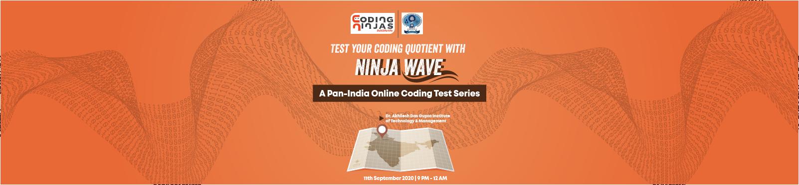 Ninja Wave at Dr. Akhilesh Das Gupta Institute of Engineering & Technology