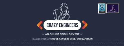 Crazy Engineers | Chandigarh Engineering College, Landran