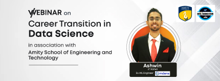 Career Transition Into Data Science|Amity School Of Engineering And Technology
