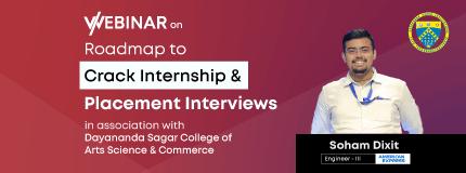 Roadmap to cracking Internship & Placements Interviews | Dayananda Sagar College of Arts Science & Commerce