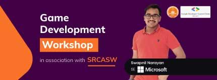 Handson Workshop on GAME DEVELOPMENT | SRCASW