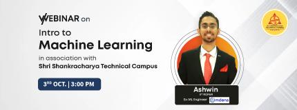 Intro to ML | Shri Shankracharya Technical Campus