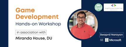 Game Development Hands-On Workshop|Miranda House, DU