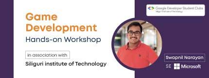 Handson Workshop on GAME DEVELOPMENT |Siliguri Institue of Technology.
