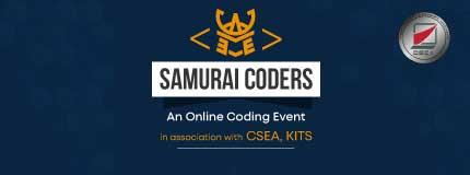 SAMURAI CODERS | CSEA, KITS