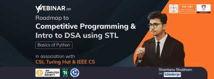 Roadmap to  Competitive Programming & Intro to DSA using STL | Basics Of Python | Dept of Computer Science & Engineering , VNR VJIET