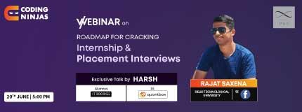 Roadmap To Crack Internships & Placements | IIT Roorkee