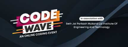 Code Wave   Seth Jai Parkash Mukand Lal Institute Of Engineering And Technology