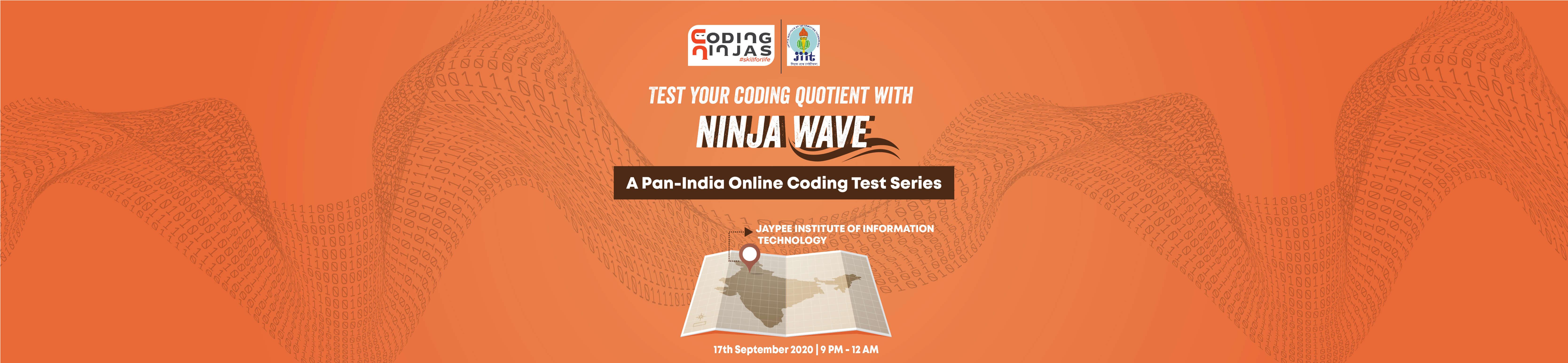 Ninja Wave at Jaypee Institute of Information Technology