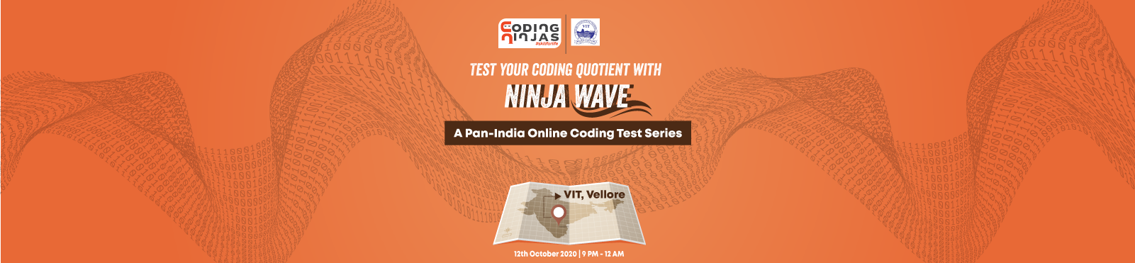 Ninja Wave at Vellore Institute of Technology, Vellore